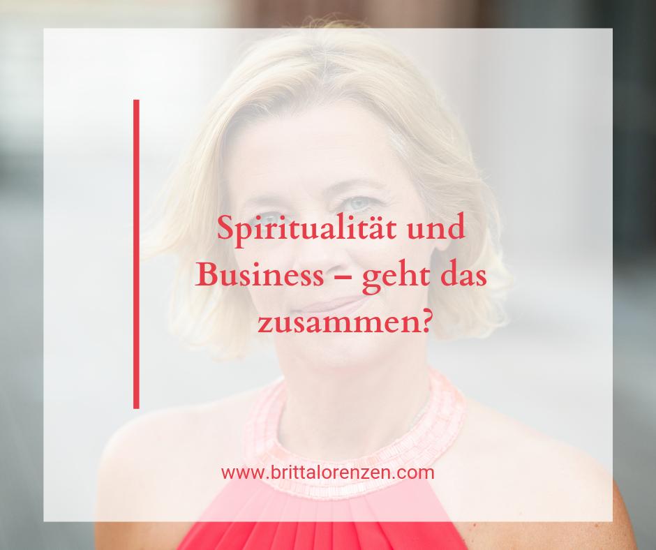 Spiritualität und Business - geht das zusammen?